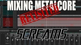 Scream Vocals - Mixing Metalcore Revisited