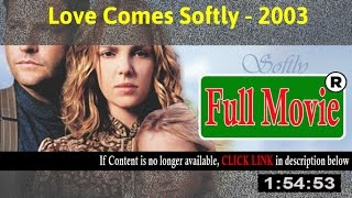 Love Comes Softly 2003 - Full HD Movie ON-Line