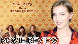 The Diary of a Teenage Girl (2015)   Movie Review