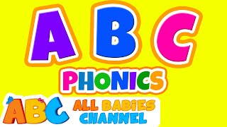 ABC Phonics Song | ABC Songs for Children & Nursery Rhymes | All Babies Channel