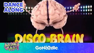 Disco Brain - Awesome Sauce   GoNoodle