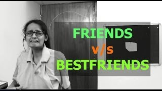Difference between Friends and Best Friends | DiviSaysWhat