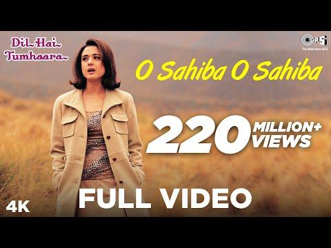 Xxx Mp4 O Sahiba O Sahiba Full Video Dil Hai Tumhaara Preity Zinta Arjun Rampal Sonu Nigam 3gp Sex