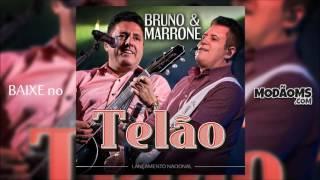 Bruno e Marrone - Telão (Lançamento 2016)