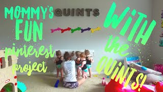 Mommy's Fun Pinterest Project for the Quints