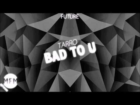 Download Tarro-Bad to u free