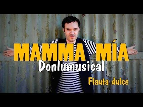 MAMMA MIA Abba FLAUTA DULCE NOTAS RECORDER NOTES