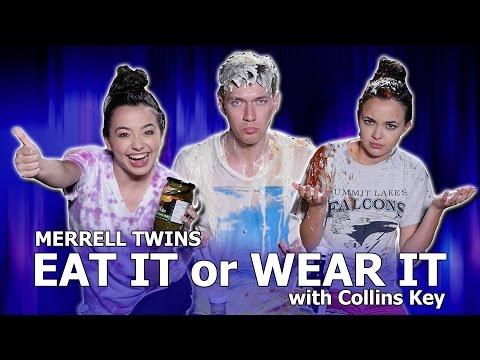 EAT IT or WEAR IT CHALLENGE Merrell Twins w Collins Key