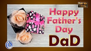 Happy Fathers Day 2018, Greetings,  Special Gift for Father