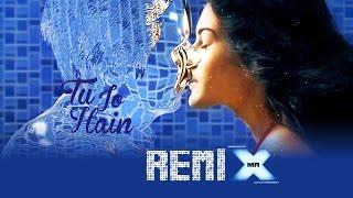 Tu Jo Hain - Official Remix By DJ Angel | Emraan Hashmi | Amyra Dastur | Ankit Tiwari