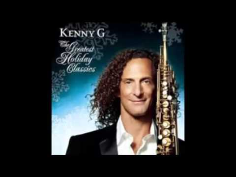 KENNY G The Greatest Holiday Classics full album