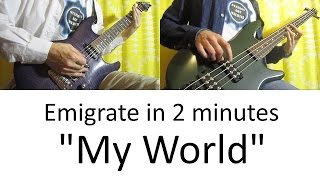 3) Emigrate - My World (Guitar & Bass cover | lesson HD)