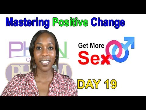 Xxx Mp4 Get More Sex Day 19 Of Mastering Positive Change Live 3gp Sex