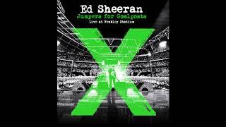 Ed Sheeran -Afire Love Ft. Elton John (Live from Wembley/Jumpers For Goalposts)