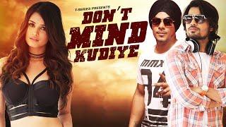 Latest Punjabi Songs | Dont Mind Kudiye Full Video | Ranbir Dhaliwal, Kuwar Virk | New Punjabi Song
