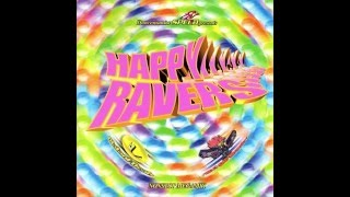 Happy Ravers (Nonstop Megamix) [ BEST SOUND QUALITY ] 4K UHD ULTRA HD