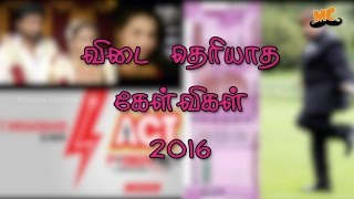 unanswered questions 2016 -part 2 | SPOOF | Madras Central