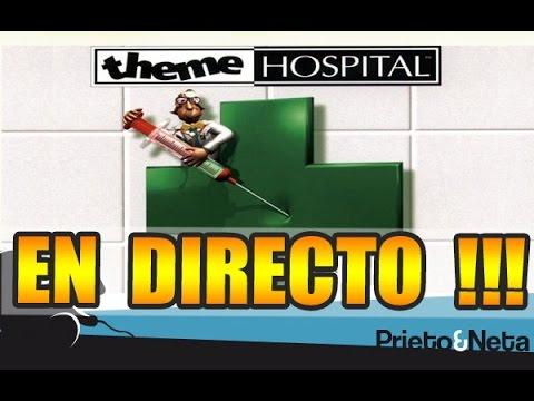 EN DIRECTO: Pasándolo bomba en ...Theme Hospital !!! #NETATHEMEHOSPITAL