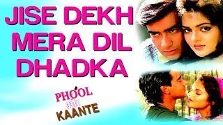 Jise Dekh Mera Dil Dhadka - Phool Aur Kaante | Ajay Devgan & Madhoo | Kumar Sanu