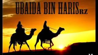 SAHABA SERIES - UBAIDA BIN HARIS