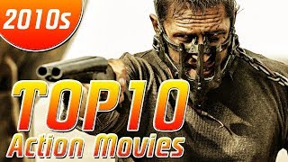 Top 10 Action Movies of the 2010s So Far