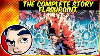 Flashpoint (The Flash) -  Remastered Complete Story