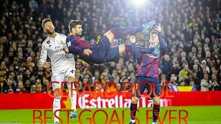 Gerard Piqué - Best Goals Ever