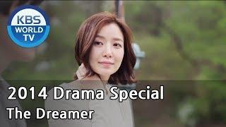 The Dreamer | 꿈꾸는 남자 (Drama Special / 2014.06.13)