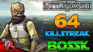¡64 BOSSK KILLSTREAK/GAMEPLAY! - Star Wars Battlefront 2 - ByOscar94