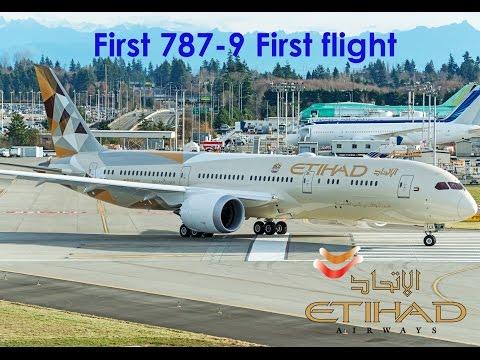 Etihad Airways First Boeing 787 9 A6 BLA first flight take off and landing