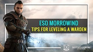Tips for Leveling Your Warden in The Elder Scrolls Online