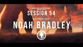 Level Up! Session 54 with NOAH BRADLEY