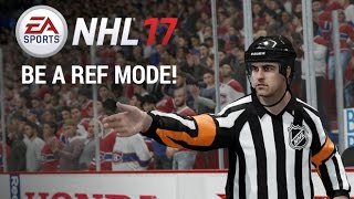 NHL 17 | BE A REF MODE | REFutation Engine