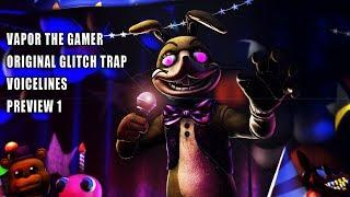 Vapor The Gamer Original GlitchTrap FNAF VR HELP WANTED Voice Animated [FNAF SFM]