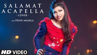 Sarbjit Salamat Acapella Cover Song Feat. TULSI KUMAR, PENN MASALA