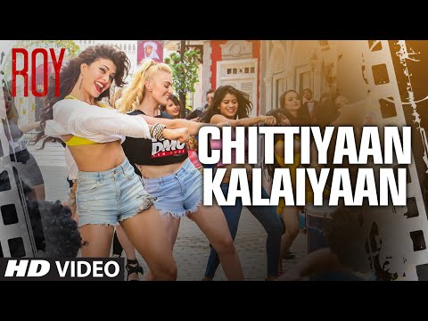 Xxx Mp4 Chittiyaan Kalaiyaan VIDEO SONG Roy Meet Bros Anjjan Kanika Kapoor T SERIES 3gp Sex