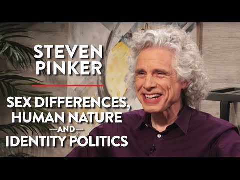 Xxx Mp4 Steven Pinker On Sex Differences Human Nature And Identity Politics Pt 1 3gp Sex