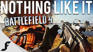 NOTHING LIKE IT - Battlefield 4