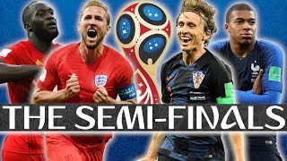 2018 World Cup SEMI-FINALS Preview (World Cup Daily)