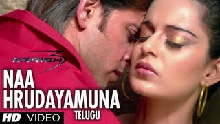 Naa Hrudayamuna Video Song HD - Krrish 3 Telugu - Hrithik Roshan, Kangana Ranaut