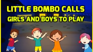 Little Bombo Calls Girls and Boys To Play - Most Popular Nursery Rhymes | Wowkidz | Kids Rhymes