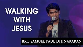 Walking With Jesus (English - Telugu)- Bro.Samuel Paul Dhinakaran