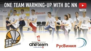 One Team Warming-up with BC NN