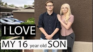 I LOVE My Teenage Son!