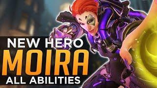 Overwatch: NEW Hero Moira - ALL ABILITIES Breakdown!