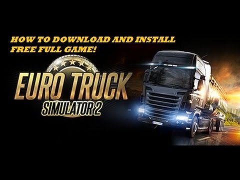 Xxx Mp4 How To Download And Install Euro Truck Simulator 2 Free Full Game 2016 3gp Sex