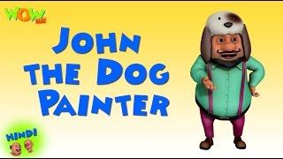 John the Dog Painter -Motu Patlu in Hindi - 3D Animation Cartoon -As on Nickelodeon