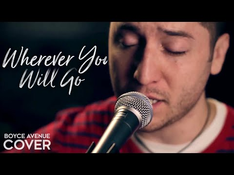 The Calling - Wherever You Will Go (Boyce Avenue acoustic cover) on Apple & Spotify