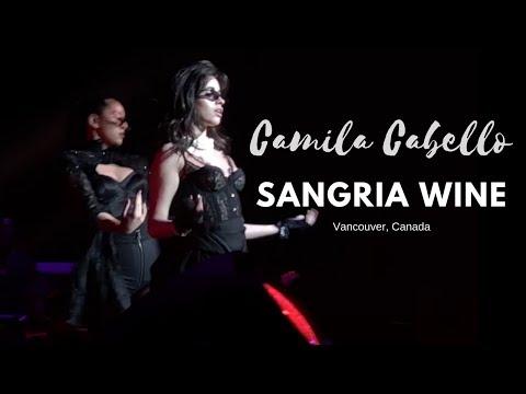 Sangria Wine - Camila Cabello (Vancouver, Canada)