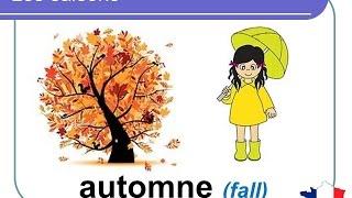 French Lesson 8 - The four seasons in French - Les saisons en français - Las estaciones en francés
